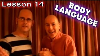 Learning English - Lesson Fourteen (Body Language)