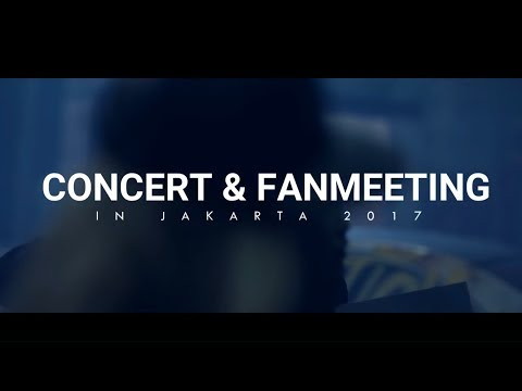 Concert & Fanmeeting In Jakarta 2017