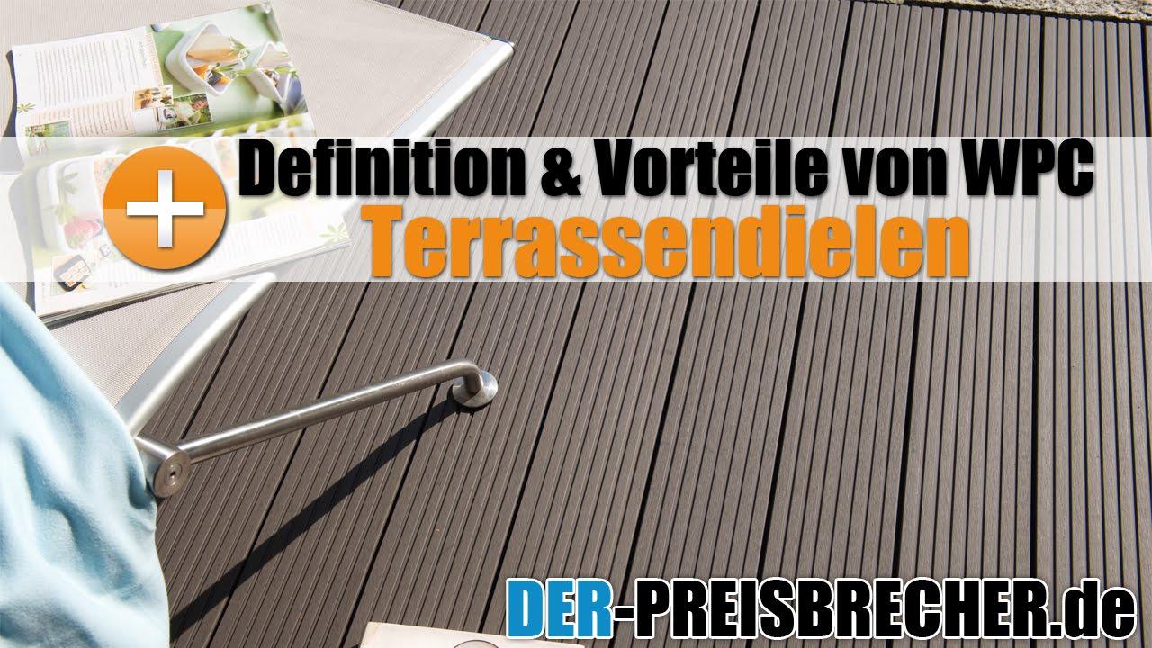 Definition Und Vorteile Von Wpc Terrassendielen Youtube