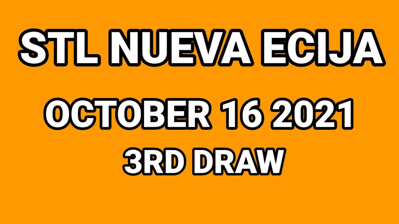 Download STL NUEVA ECIJA RESULT TODAY , 3RD LIVE DRAW , OCTOBER 16 2021