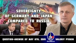 Sovereignty of Germany and Japan compared to Russia (Valeriy Pyakin 2019.05.06)