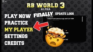 RB World 3 MyPlayer Gameplay and Full Guide