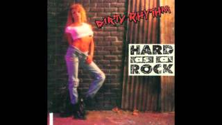 Dirty Rhythm - Hard As A Rock (Full Album)