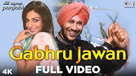 07be0b1ba Gabhru Jawan Full Video - Dil Apna Punjabi