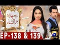 Bechari Mehrunnisa Episode 138 And 139 in HD