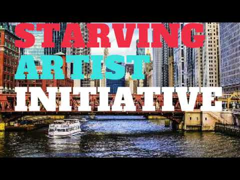 The Chicago Starving Artist Initiative Episode 1
