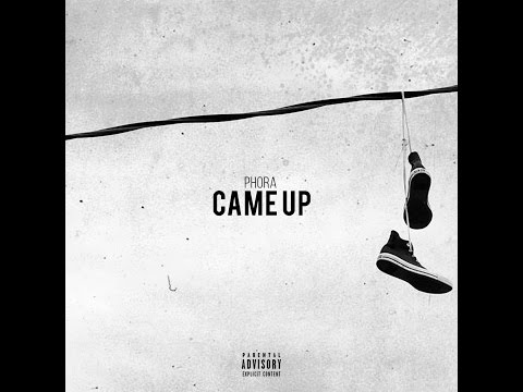 Phora - Came Up