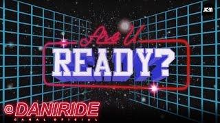 Dani Ride - Are U Ready (English Version)