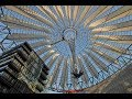 Places to see in   Berlin – Germany   Sony Center
