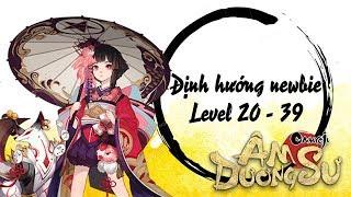 [Garena Âm Dương Sư] Hướng dẫn newbie level 19 - 39
