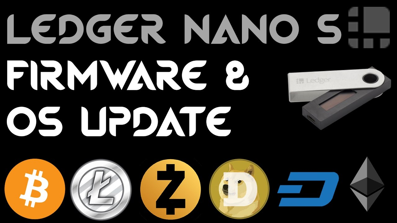 ▷ updating the ledger nano s firmware hardware-wallets. Net.