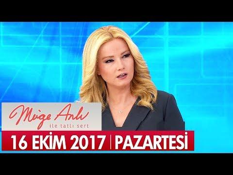 Müge Anlı ile Tatlı Sert 16 Ekim 2017 - Tek Parça