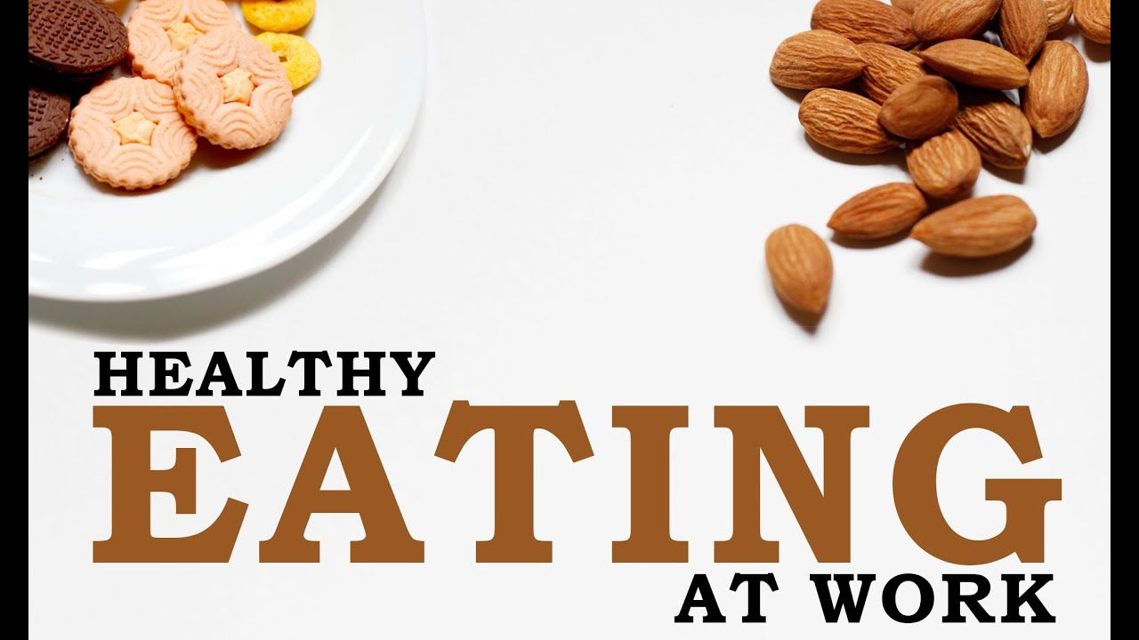 How to eat healthy at work in malayalam youtube forumfinder Images