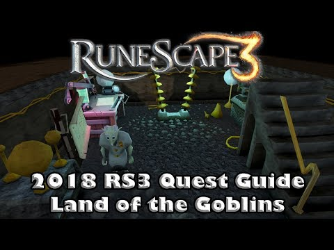 RS3 Quest Guide 2018 - Land of the Goblins - Up to Date Quest Guide