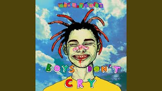 Download BOYS DON'T CRY Mp3 and Videos