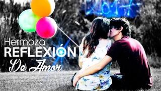 reflexiones de amor (HD) 2014