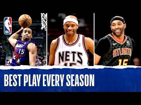 Vince Carter's Best Play Each Season In His NBA Career