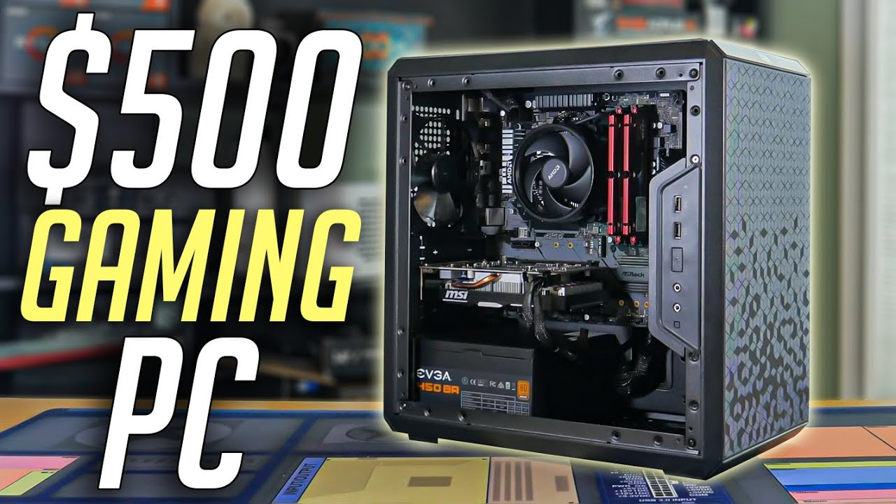 An Ultimate Guide 2020 500 Best Design: $500 Gaming PC Build Guide! (2020)