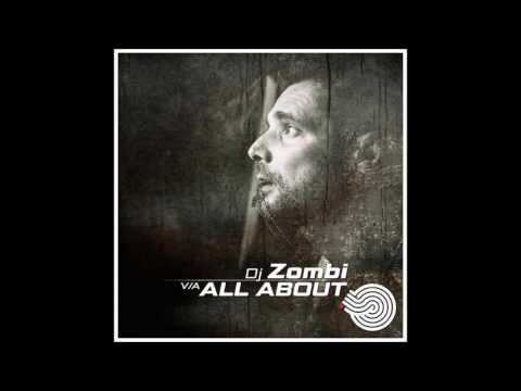 DJ Zombi - All About [Full Compilation]