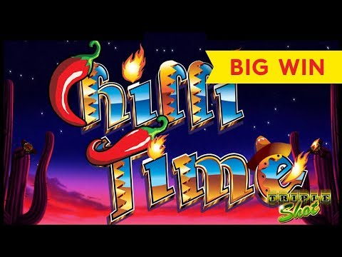 Chilli Time Slot - BIG WIN, ALL FEATURES!