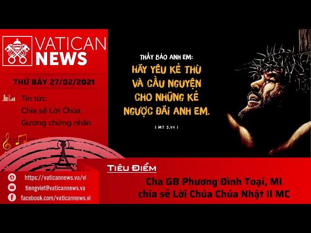 Radio: Vatican News Tiếng Việt thứ Bảy 27.02.2021