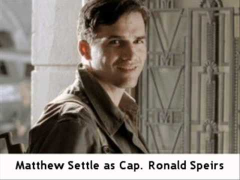 Matthew Settle Capt. Ronald Speirs  Part 1 of 5: BAND OF BROTHERS CAST S 201011