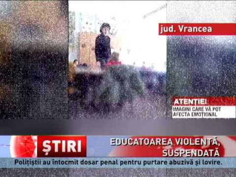 Educatoarea violentă, suspendată din funcție