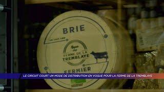 Yvelines | Le circuit court, un mode de distribution en vogue pour la ferme de la Tremblaye