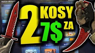 2 KOSY ZA 7 DOLARÓW! - CS:GO OPENING