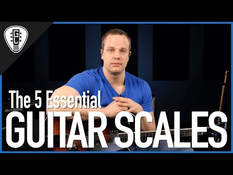 The 5 Essential Guitar Scales - Guitar Lesson