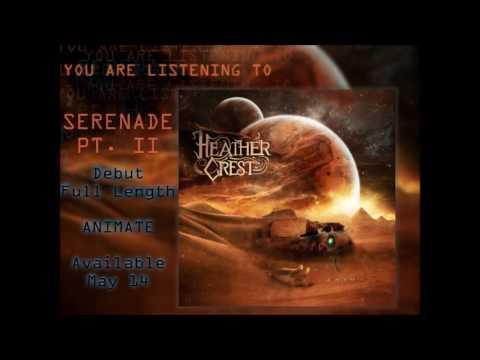 Heathercrest - Serenade Pt. II [HQ]