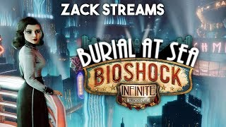 Playing Requested Games! Bioshock Infinite Burial At Sea!