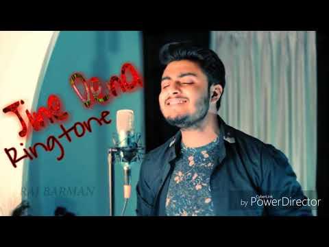 Jine Dena - New Hindi Song Ringtone - Singer - ( Raj Barman )