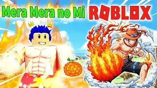 Roblox-Power Left the demon Fire Of no Rights Mera Mera ACE-Devil Fruit | Steve's one piece