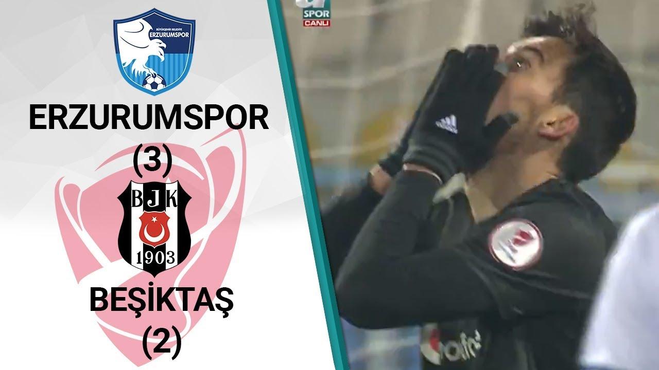 Erzurumspor 3 - 2 Beşiktaş MAÇ ÖZETİ (Ziraat Türkiye Kupası Son 16 Turu İlk Maçı)