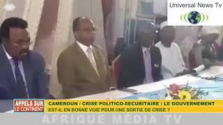 APPEL SUR LE CONTINENT DU 29 05  2019 CAMEROUN / CRISE POLITICO-SÉCURITAIRE
