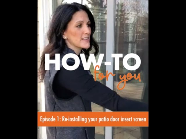How-To For You: Reinstall Your Patio Door Insect Screen | Andersen Windows