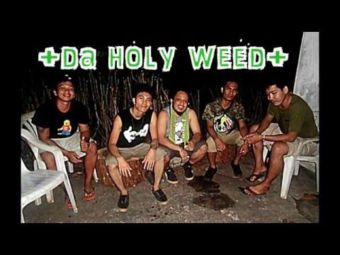 Smoke Weed - Da Holy Weed