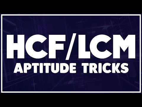 HCF And LCM Aptitude Tricks 2017 ||  Bank PO,SO, Clerk,SSC,CAT Exams
