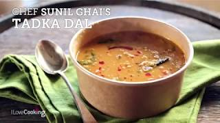 Indian Cooking At Home: Sunil Ghai's Tadka Dal