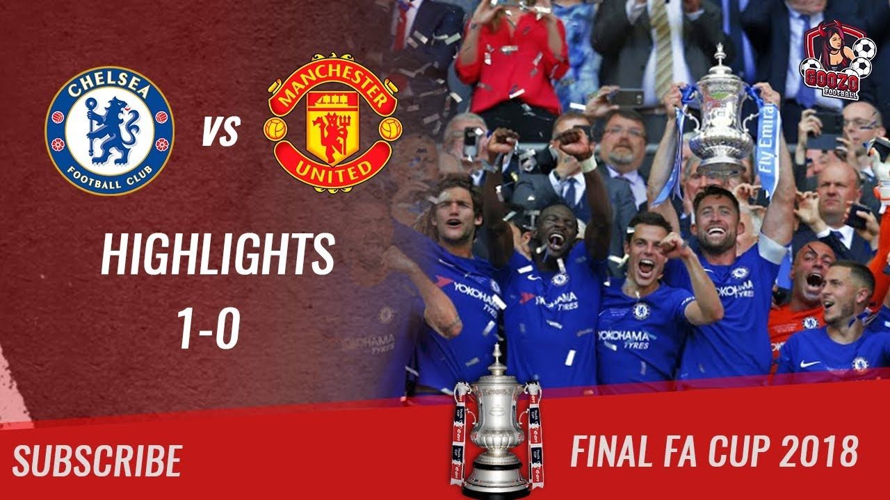 Download 🏆 2017/18 - Final FA Cup 🏆 Chelsea FC vs Manchester United 1-0 All Highlights | HD