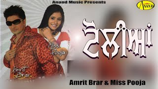 Toliyan Amrit Brar & Miss Pooja [ Official Video ] 2012 - Anand Music