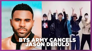 Jason Derulo CANCELLED by BTS Army - But Why?!