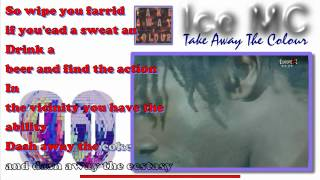 Ice MC - Take Away The Colour