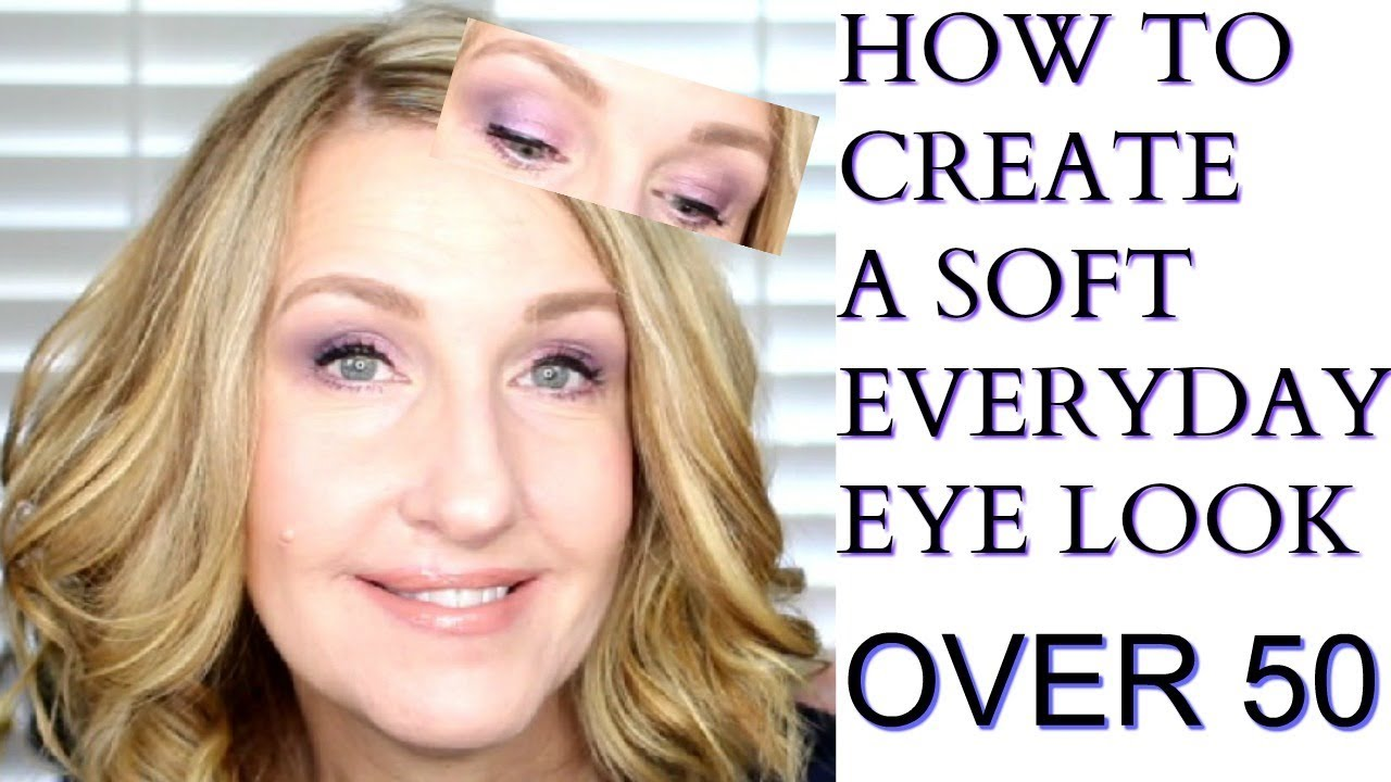 EYE MAKEUP TUTORIAL FOR MATURE EYES OVER 10