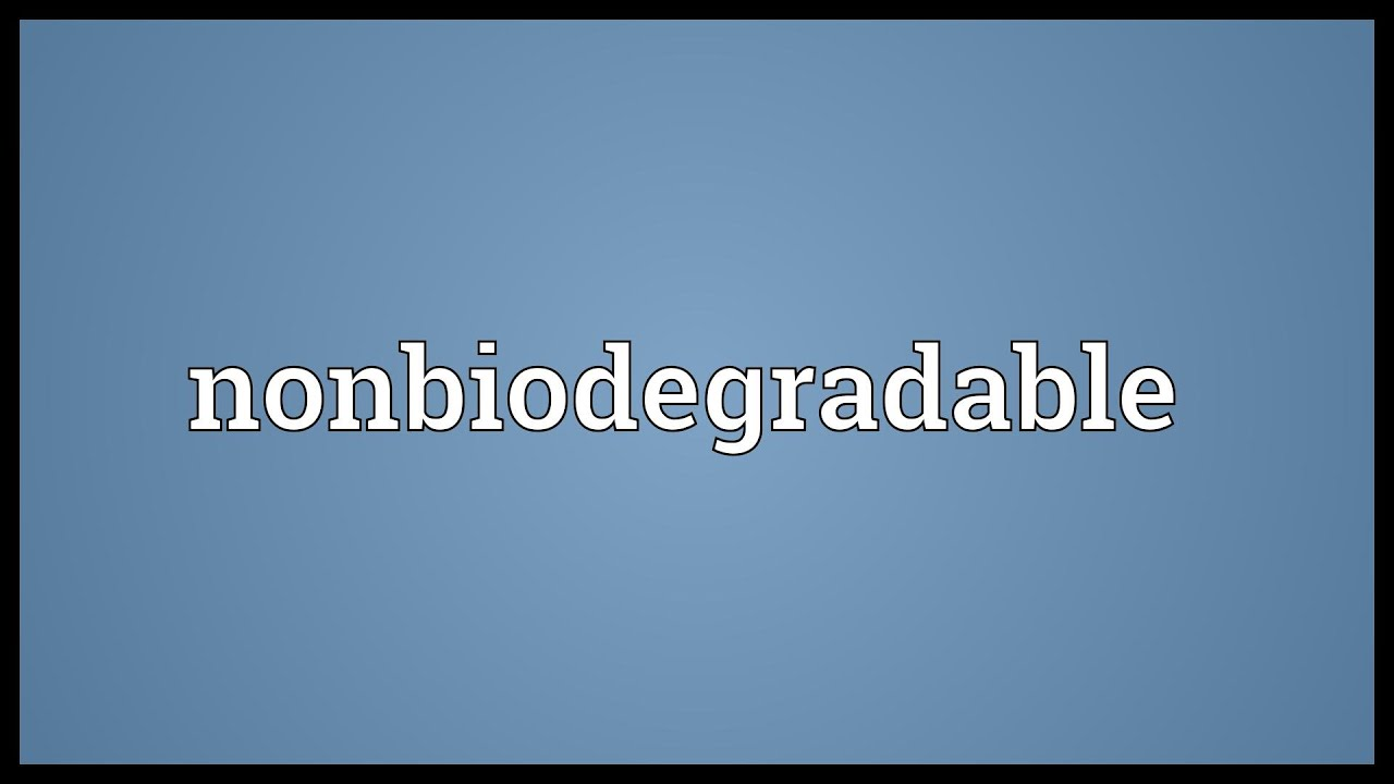 non biodegradable Non biodegradable high impact list of articles ppts journals 4750.