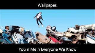 Wallpaper. - You n Me n Everyone We Know
