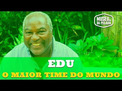 Edu   Santos, o maior time do mundo