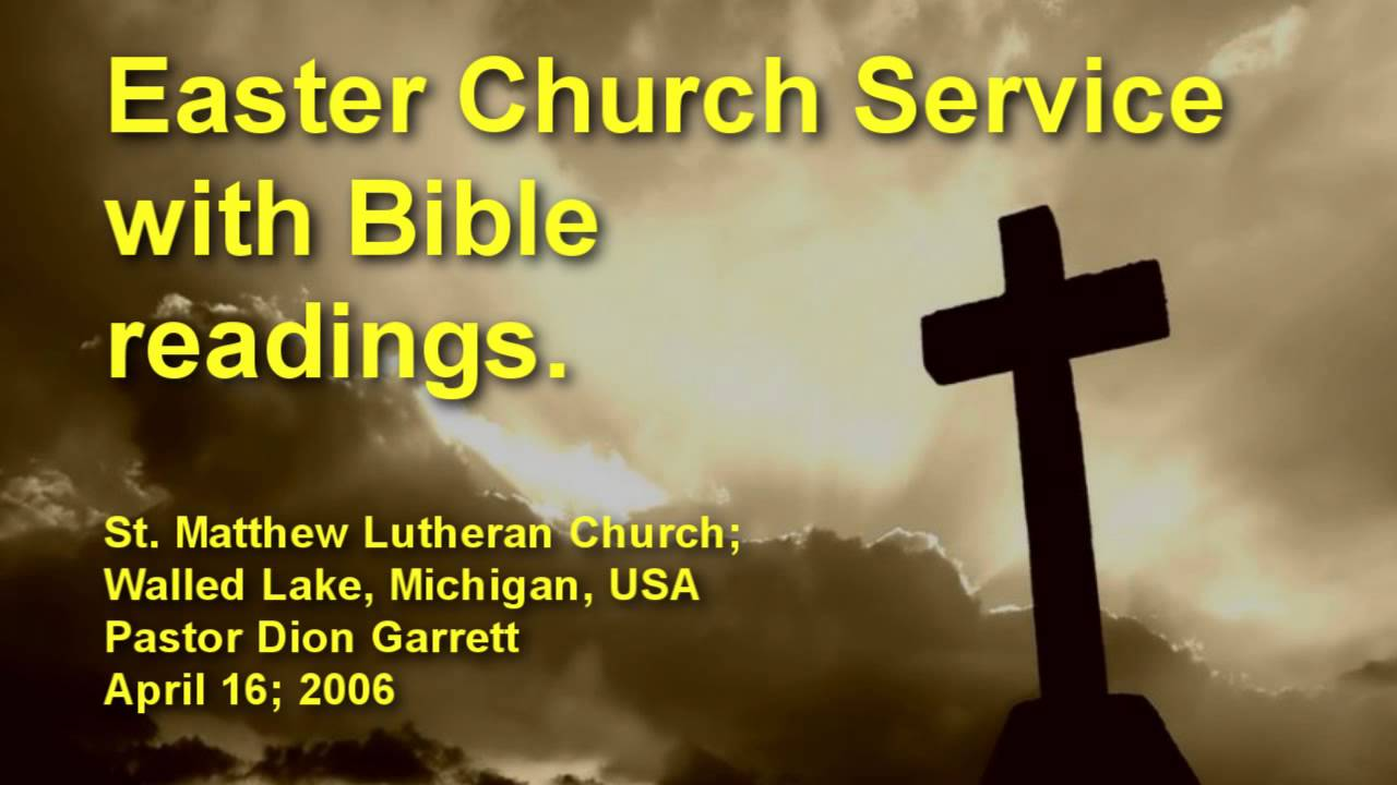 easter church service with bible readings youtube