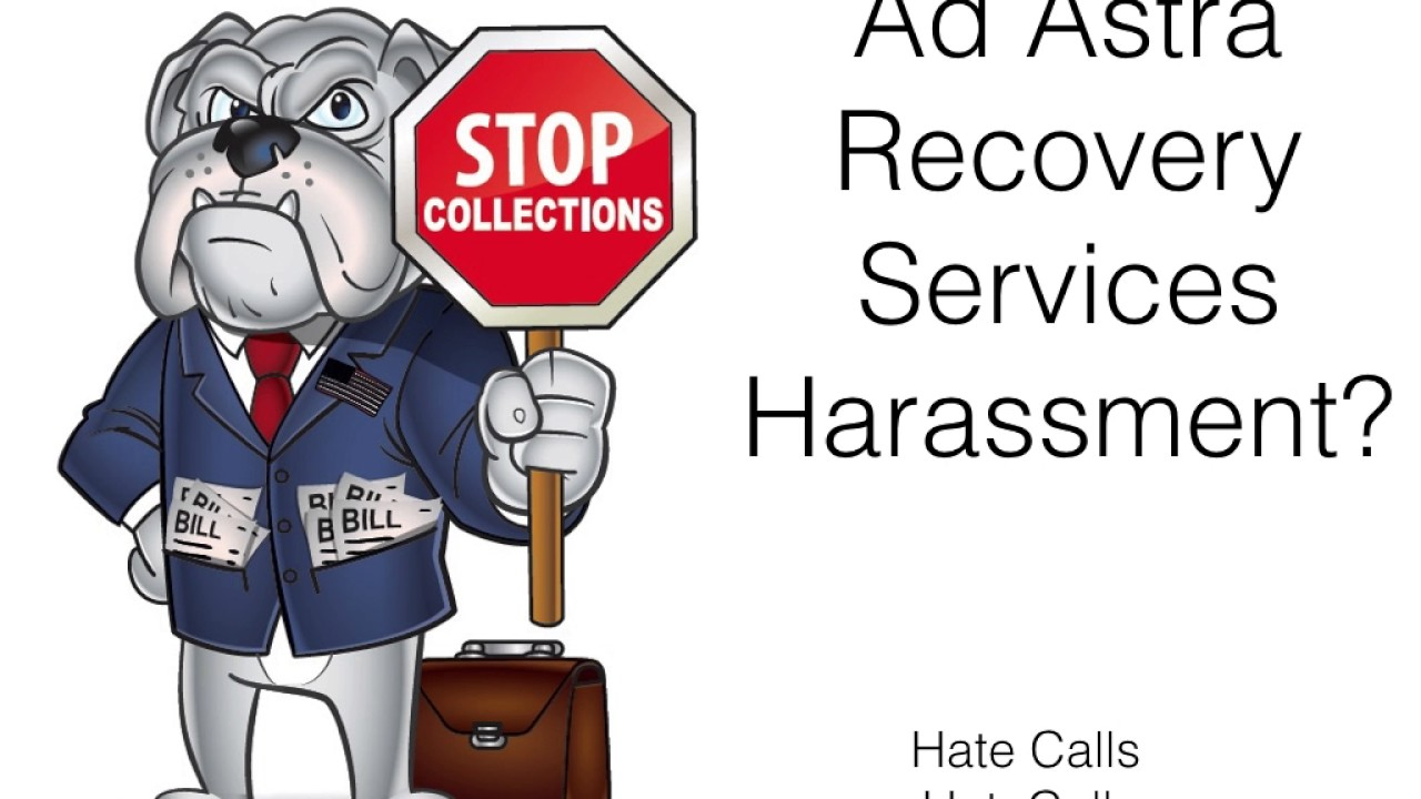 ad astra recovery services debt harassment youtube